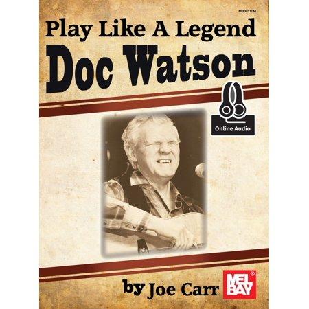 Play Like a Legend Doc Watson - eBook
