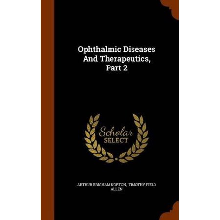 Ophthalmic Diseases And Therapeutics  Part 2