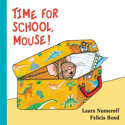 Time for School Mouse (Board Book)](It's Halloween You Fraidy Mouse)