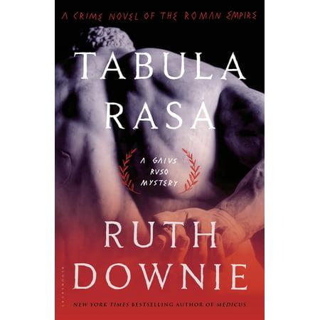Tabula Rasa : A Crime Novel of the Roman Empire (The Eastern Roman Empire Later Became The)