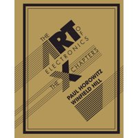 The Art of Electronics: The X Chapters (Hardcover)
