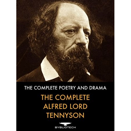 The Complete Alfred Lord Tennyson - eBook