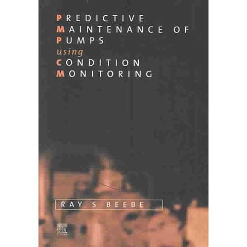 Predicitive Maintenance of Pumps Using Condition Monitoring