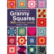 The Big Book of Granny Squares (Hardcover)