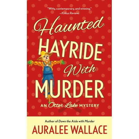 Haunted Hayride with Murder : An Otter Lake Mystery - Halloween Haunted Hayride Ideas