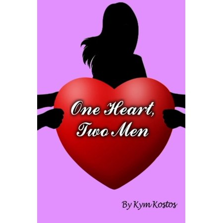One Heart, Two Men: When a Woman Falls In Love With 2 Men -