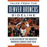 Tales from the Denver Broncos Sideline - eBook
