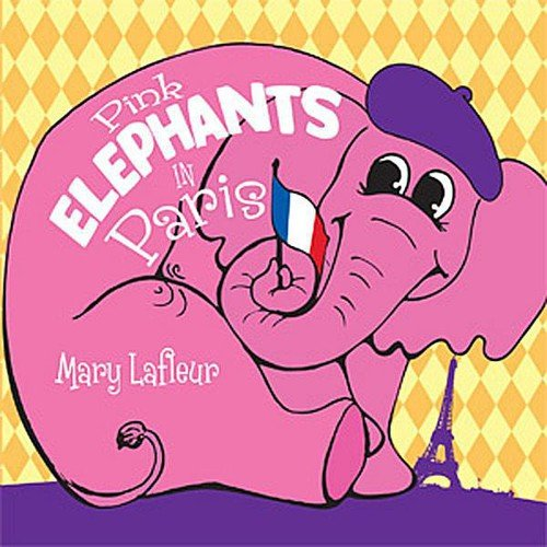 Mary Lafleur - Pink Elephants in Paris [CD]