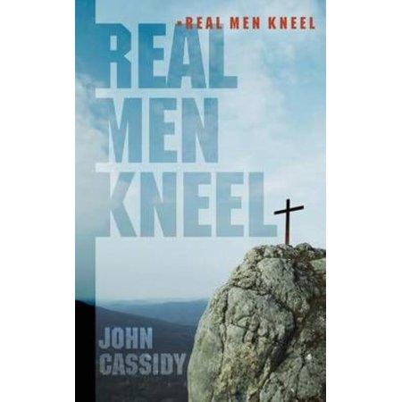 Real Men Kneel