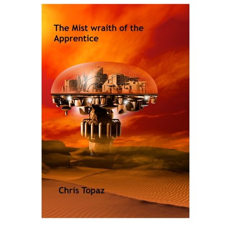 The Mist Wraith of the Apprentice - eBook