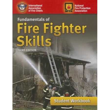 Fundamentals of Fire Fighter Skills Student