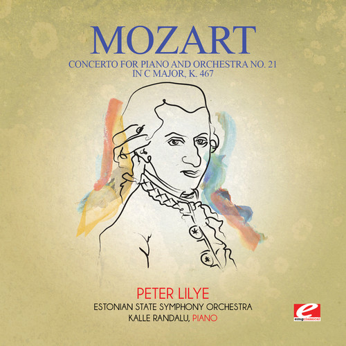 Mozart - Concerto for Piano & Orchestra No. 21 in C Major K [CD]