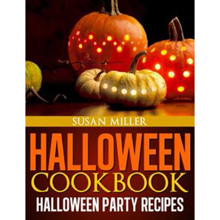 Halloween Cookbook Halloween Party Recipes - eBook - Guacamole Halloween Recipe