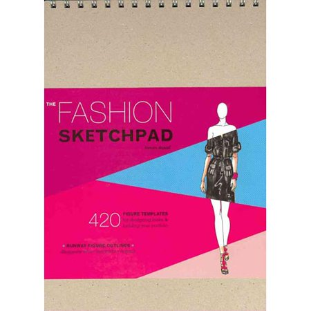 The Fashion Sketchpad  420 Figure Templates For Designing Looks   Building Your Portfolio