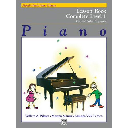 - Alfred's Basic Piano Library Lesson Book Complete, Bk 1 : For the Later Beginner