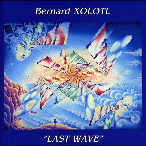 Bernard Xolotl - Last Wave [CD]
