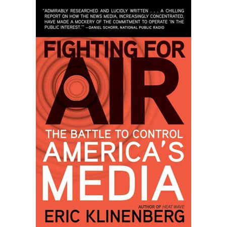 Fighting for Air : The Battle to Control America's -