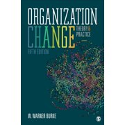 Organization Change: Theory and Practice (Paperback)