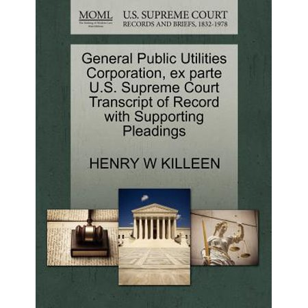 General Public Utilities Corporation, Ex Parte U.S. Supreme Court Transcript of Record with Supporting (Killeen Us)