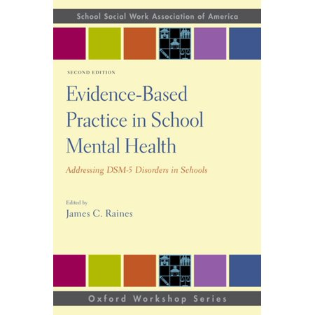 Evidence-Based Practice in School Mental Health -
