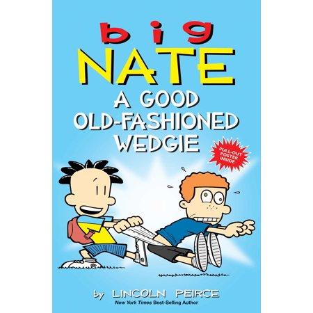 Big Nate: A Good Old-Fashioned Wedgie (Paperback) (Big Fashion Lesebrille)