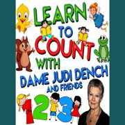 Learn to Count with Dame Judi Dench and Friends - Audiobook