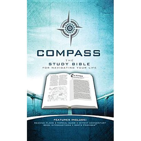 Compass : The Study Bible for Navigating Your Life