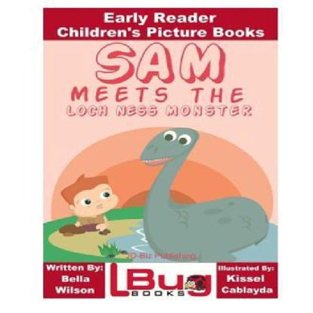 Sam Meets The Loch Ness Monster   Early Reader   Childrens Picture Books