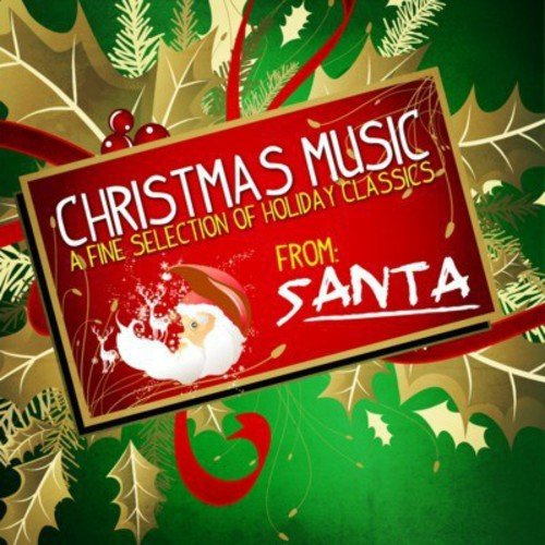 Christmas Music: A Fine Selection of Holiday Class - Christmas Music: A Fine Selection of Holiday Class [CD]