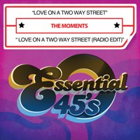 Moments - Love on a Two Way Street/Love on a Two Way Street [CD]