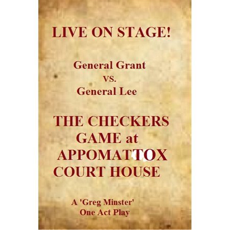 Grant Lee Buffalo - Live On Stage! General Grant vs. General Lee: The Checkers Game at Appomattox Court House - eBook