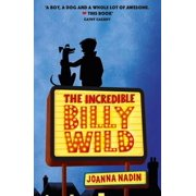 The Incredible Billy Wild - eBook
