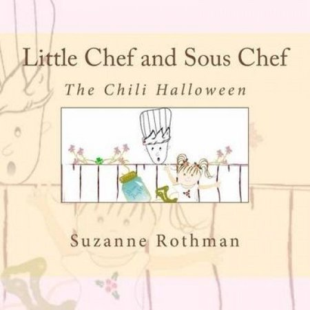 Little Chef and Sous Chef: The Chili Halloween