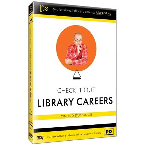 Check It Out: Library Careers - Minor Disturbances
