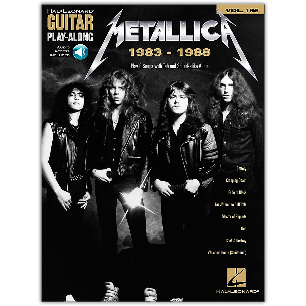 Hal Leonard Metallica: 1983-1988 Guitar Play-Along Volume 195 Book/Audio Online
