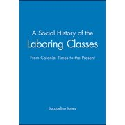 Problems in American History: Social History Laboring Classes (Paperback)