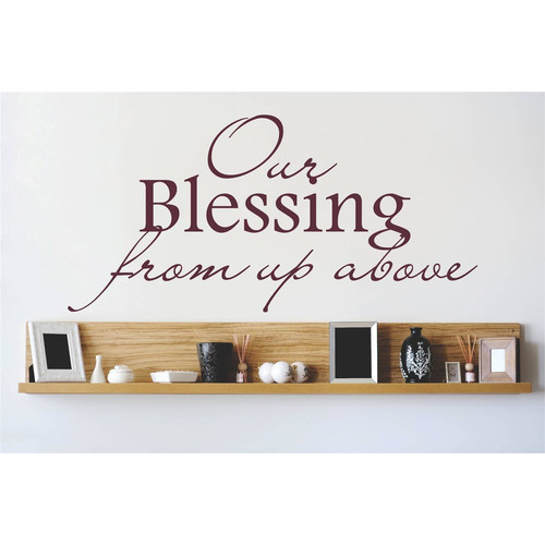 Design With Vinyl Our Blessing from Up Above Wall Decal