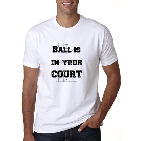 Ball Is In Your Court - Classic Saying with Basketball Court Men's T-Shirt