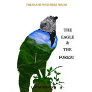The Eagle & The Forest - eBook