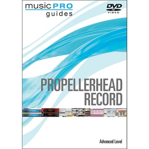MusicPro Guides: Propellerhead Record: Advanced by Hal Leonard