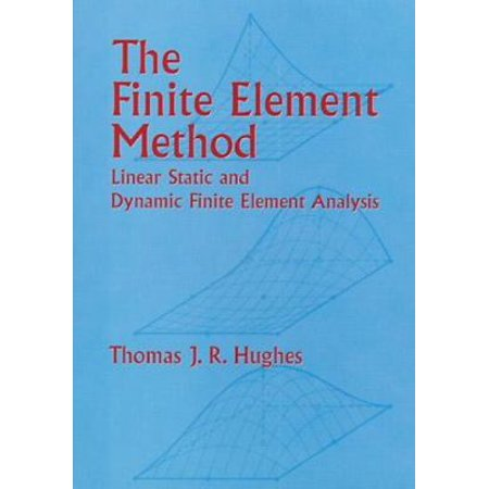 The finite element method linear static and dynamic for Lineare fem