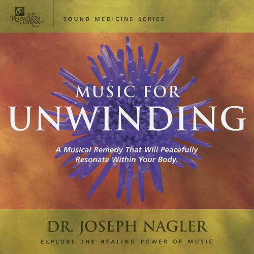 Sound Medicine: Music For Unwinding