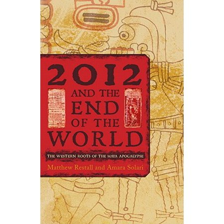 2012 and the End of the World - eBook (October 21 2012 End Of The World)