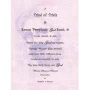 A Triad of Trials & Some Prophets God Sent - eBook