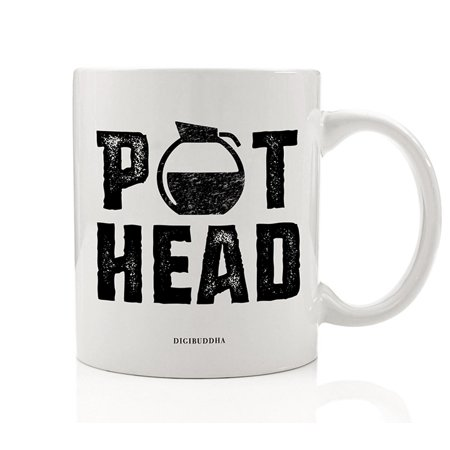 POT HEAD Funny Coffee Mug Gift Idea for Morning Cup of Joe Coffee Addict Cappuccino Latte Caffè Mocha Birthday Christmas Present for Family Friend Coworker 11oz Ceramic Tea Cup by Digibuddha