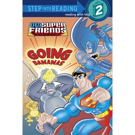 Super Friends: Going Bananas (DC Super Friends) ()