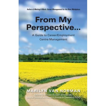 From My Perspective    A Guide To Career Employment Centre Management