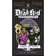Dead Kid Detective Agency: Connect the Scotts: The Dead Kid Detective Agency #4 (Paperback)