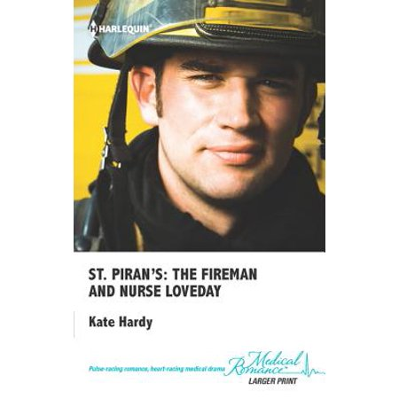 St. Piran's: The Fireman and Nurse Loveday - eBook ()