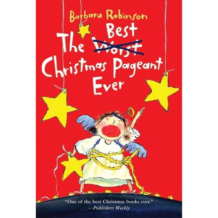 The Best Christmas Pageant Ever (Paperback) (The Best Rhymes Ever)